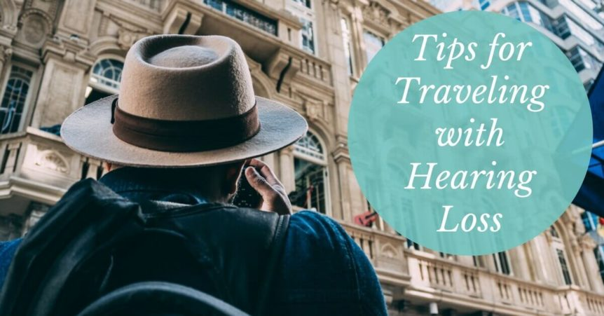 Image result for travel with hearing aids or hearing loss